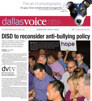 Primary view of object titled 'Dallas Voice (Dallas, Tex.), Vol. 27, No. 23, Ed. 1 Friday, October 22, 2010'.