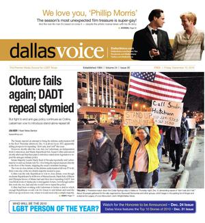 Primary view of object titled 'Dallas Voice (Dallas, Tex.), Vol. 24, No. 30, Ed. 1 Friday, December 10, 2010'.