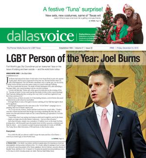 Primary view of object titled 'Dallas Voice (Dallas, Tex.), Vol. 27, No. 32, Ed. 1 Friday, December 24, 2010'.