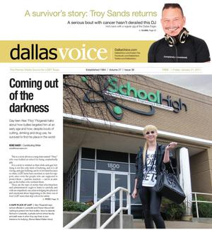 Primary view of object titled 'Dallas Voice (Dallas, Tex.), Vol. 27, No. 36, Ed. 1 Friday, January 21, 2011'.