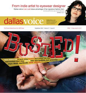 Primary view of object titled 'Dallas Voice (Dallas, Tex.), Vol. 27, No. 49, Ed. 1 Friday, April 22, 2011'.