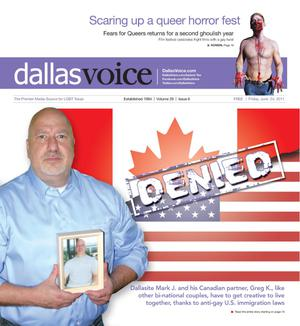 Primary view of object titled 'Dallas Voice (Dallas, Tex.), Vol. 28, No. 6, Ed. 1 Friday, June 24, 2011'.