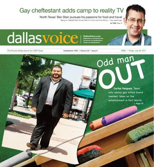 Primary view of object titled 'Dallas Voice (Dallas, Tex.), Vol. 28, No. 8, Ed. 1 Friday, July 8, 2011'.