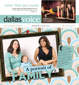 Dallas Voice (Dallas, Tex.), Vol. 28, No. 11, Ed. 1 Friday, July 29, 2011