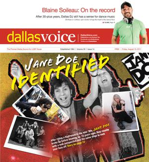 Dallas Voice (Dallas, Tex.), Vol. 28, No. 14, Ed. 1 Friday, August 19, 2011