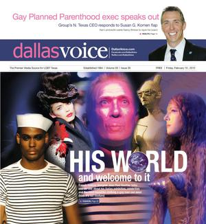 Primary view of object titled 'Dallas Voice (Dallas, Tex.), Vol. 28, No. 39, Ed. 1 Friday, February 10, 2012'.