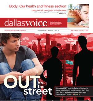 Primary view of object titled 'Dallas Voice (Dallas, Tex.), Vol. 28, No. 40, Ed. 1 Friday, February 17, 2012'.