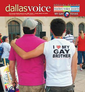 Primary view of object titled 'Dallas Voice (Dallas, Tex.), Vol. 28, No. 44, Ed. 1 Friday, March 16, 2012'.