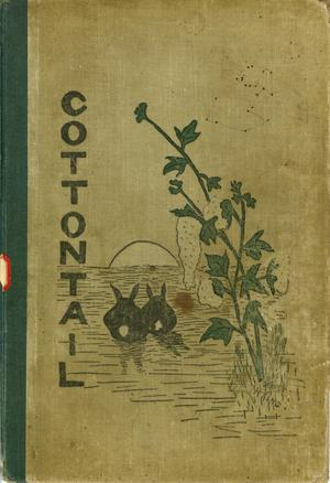 Primary view of object titled 'The Cotton-Tail, Yearbook of The North Texas State Normal School, 1906'.