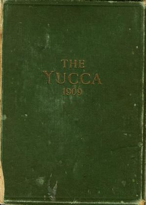 The Yucca, Yearbook of North Texas State Normal School, 1909
