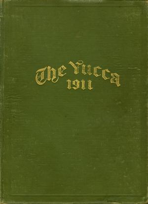 Primary view of object titled 'The Yucca, Yearbook of North Texas State Normal School, 1911'.