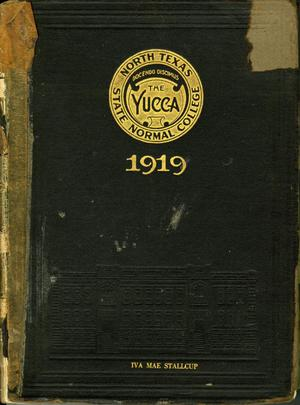 The Yucca, Yearbook of North Texas State Normal School, 1919