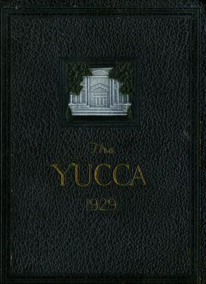 Primary view of The Yucca, Yearbook of North Texas State Teacher's College, 1929