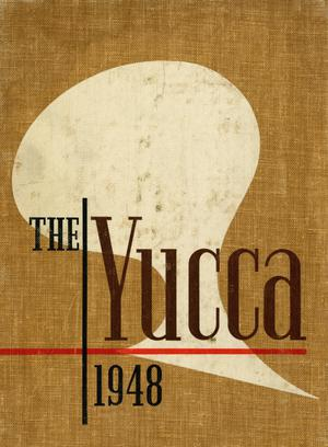 The Yucca, Yearbook of North Texas State College, 1948