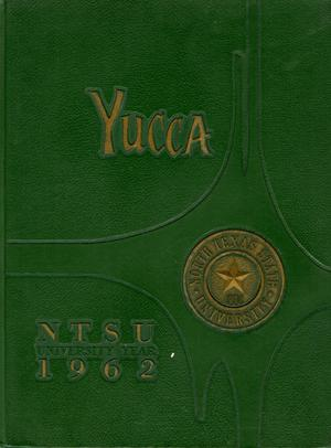 The Yucca, Yearbook of North Texas State University, 1962