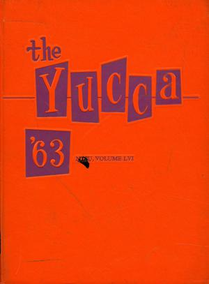 The Yucca, Yearbook of North Texas State University, 1963