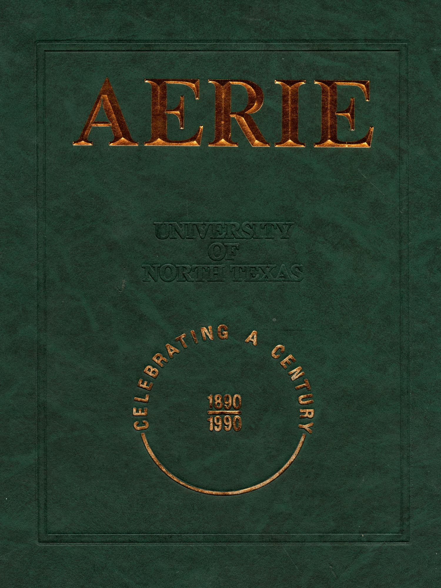 The Aerie, Yearbook of University of North Texas, 1990                                                                                                      Front Cover