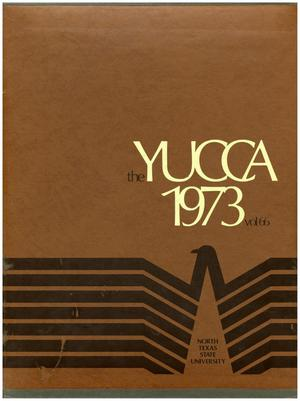 The Yucca, Yearbook of North Texas State University, 1973