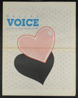 Primary view of object titled 'Dallas Voice (Dallas, Tex.), Vol. 2, No. 41, Ed. 1 Friday, February 14, 1986'.