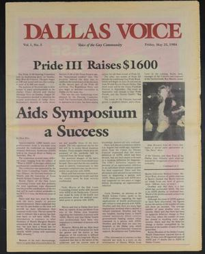 Primary view of object titled 'Dallas Voice (Dallas, Tex.), Vol. 1, No. 3, Ed. 1 Friday, May 25, 1984'.