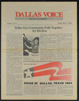 Primary view of object titled 'Dallas Voice (Dallas, Tex.), Vol. 1, No. 1, Ed. 1 Friday, May 11, 1984'.