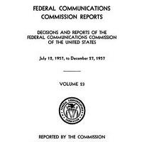 Federal Communications Commission Reports